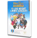 Lose Weight, Look Great! BOOK